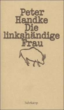 Peter Handke: Die linkshändige Frau, Buch