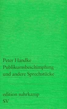 Peter Handke: Publikumsbeschimpfung und andere Sprechstücke, Buch