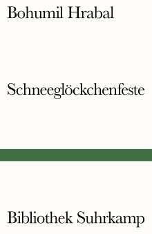 Bohumil Hrabal: Schneeglöckchenfeste, Buch