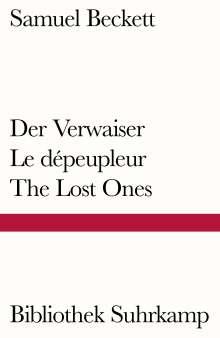 Samuel Beckett: Der Verwaiser. Le dépeupleur. The Lost Ones, Buch