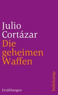 Julio Cortazar: Die geheimen Waffen, Buch