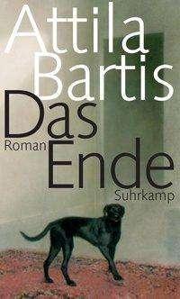 Attila Bartis: Das Ende, Buch