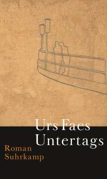 Urs Faes: Untertags, Buch