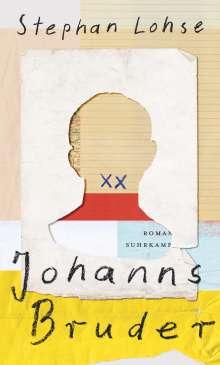 Stephan Lohse: Johanns Bruder, Buch