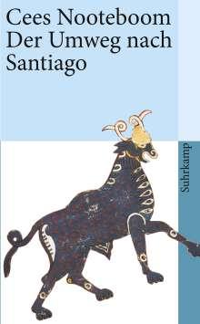 Cees Nooteboom: Der Umweg nach Santiago, Buch