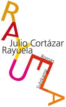 Julio Cortázar: Rayuela. Himmel und Hölle, Buch
