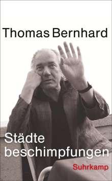 Thomas Bernhard: Düsseldorf oder München oder Hamburg: lauter Provinzen, Buch