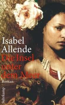 Isabel Allende: Die Insel unter dem Meer, Buch
