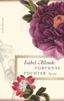 Isabel Allende: Fortunas Tochter, Buch