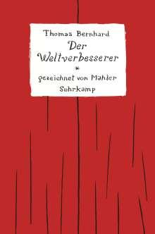 Thomas Bernhard: Der Weltverbesserer, Buch