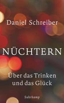 Daniel Schreiber: Nüchtern, Buch