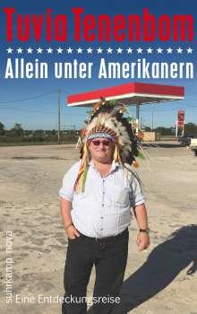 Tuvia Tenenbom: Allein unter Amerikanern, Buch