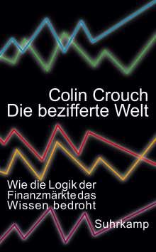 Colin Crouch: Die bezifferte Welt, Buch