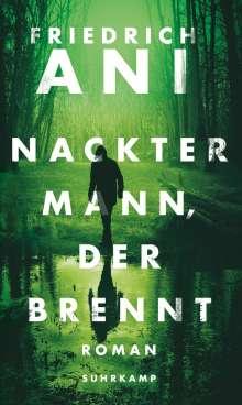 Friedrich Ani: Nackter Mann, der brennt, Buch