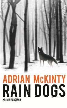 Adrian Mckinty: Rain Dogs, Buch