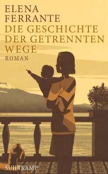 Elena Ferrante: Die Geschichte der getrennten Wege, Buch