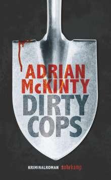 Adrian Mckinty: Dirty Cops, Buch