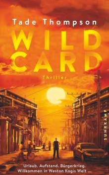 Tade Thompson: Wild Card, Buch