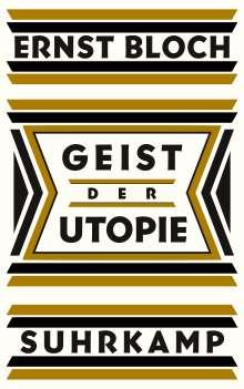 Ernst Bloch: Geist der Utopie, Buch
