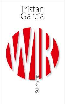 Tristan Garcia: Wir, Buch