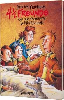 Joachim Friedrich: 4 1/2 Freunde und der rätselhafte Lehrerschwund, Buch