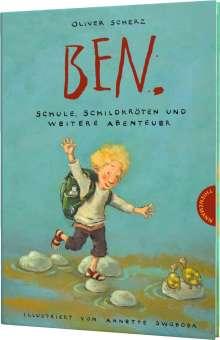 Oliver Scherz: Ben., Schule, Schildkröten und weitere Abenteuer, Buch