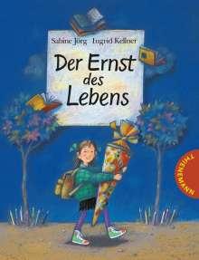 Sabine Jörg: Der Ernst des Lebens, Buch