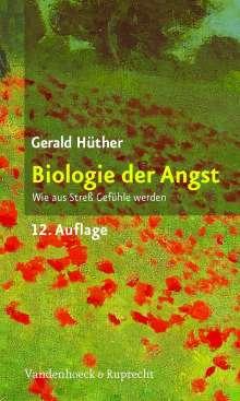 Gerald Hüther: Biologie der Angst, Buch