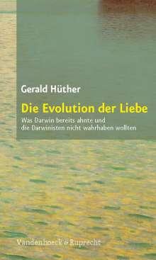 Gerald Hüther: Die Evolution der Liebe, Buch