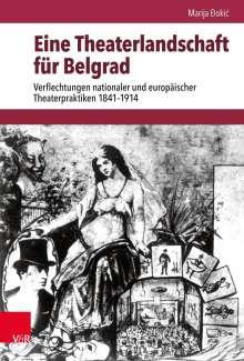 Marija Ðokic: Eine Theaterlandschaft für Belgrad, Buch