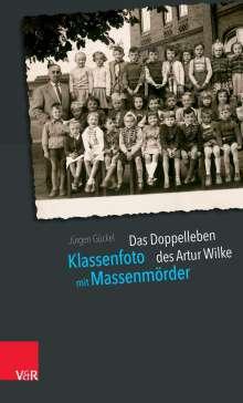 Jürgen Gückel: Klassenfoto mit Massenmörder, Buch