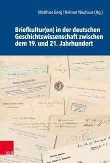 Briefkultur(en) in der deutschen Geschichtswissenschaft zwischen dem 19. und 21. Jahrhundert, Buch