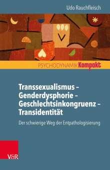 Udo Rauchfleisch: Transsexualismus - Genderdysphorie - Geschlechtsinkongruenz - Transidentität, Buch