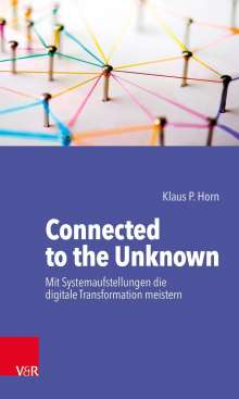 Klaus P. Horn: Connected to the Unknown, Buch