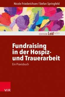 Nicole Friederichsen: Fundraising in der Hospiz- und Trauerarbeit - ein Praxisbuch, Buch