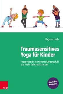 Dagmar Härle: Traumasensitives Yoga für Kinder, Buch
