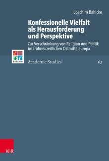 Joachim Bahlcke: Konfessionelle Vielfalt als Herausforderung und Perspektive, Buch