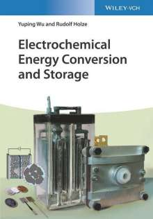 Rudolf Holze: Electrochemical Energy Conversion and Storage, Buch