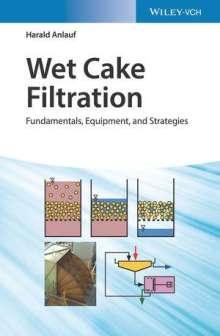 Harald Anlauf: Wet Cake Filtration, Buch