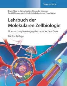 Bruce Alberts: Lehrbuch der Molekularen Zellbiologie, Buch