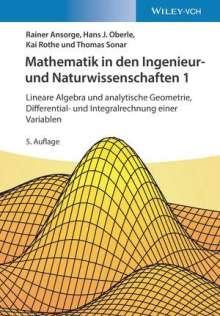 Rainer Ansorge: Mathematik in den Ingenieur- und Naturwissenschaften 1, Buch