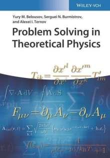 Yury M. Belousov: Problem Solving in Theoretical Physics, Buch