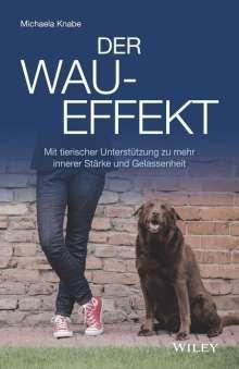 Michaela Knabe: Der Wau-Effekt, Buch
