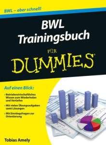 Tobias Amely: BWL Trainingsbuch für Dummies, Buch