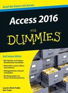 Laurie Fuller: Access 2016 für Dummies, Buch