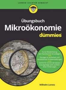 Wilhelm Lorenz: Übungsbuch Mikroökonomie für Dummies, Buch