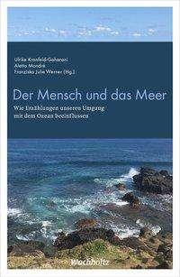 Ulrike Kronfeld-Goharani: Der Mensch und das Meer, Buch