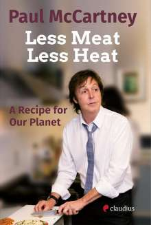 Paul McCartney: Less Meat, Less Heat - A Recipe for Our Planet, Buch