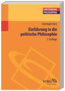 Christoph Horn: Einführung in die Politische Philosophie, Buch