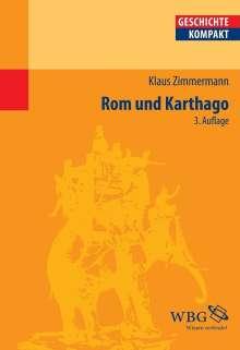 Klaus Zimmermann: Rom und Karthago, Buch
